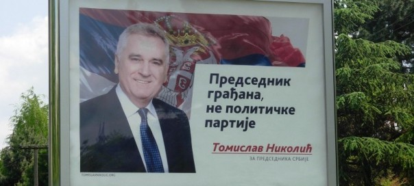 Serbian presidential election poster for Tomislav Nikolic
