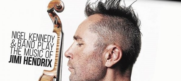 What's On: Nigel Kennedy at Sofia's NDK on May 10 | The